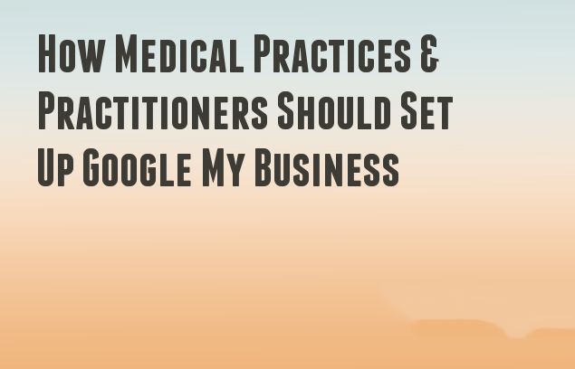 Setting-up Google My Business for Dentists